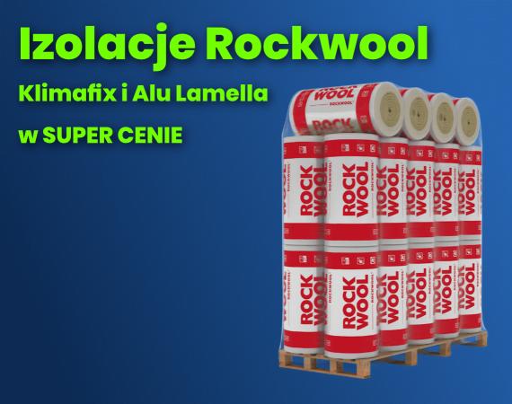Izolacje ROCKWOOL w super cenie!